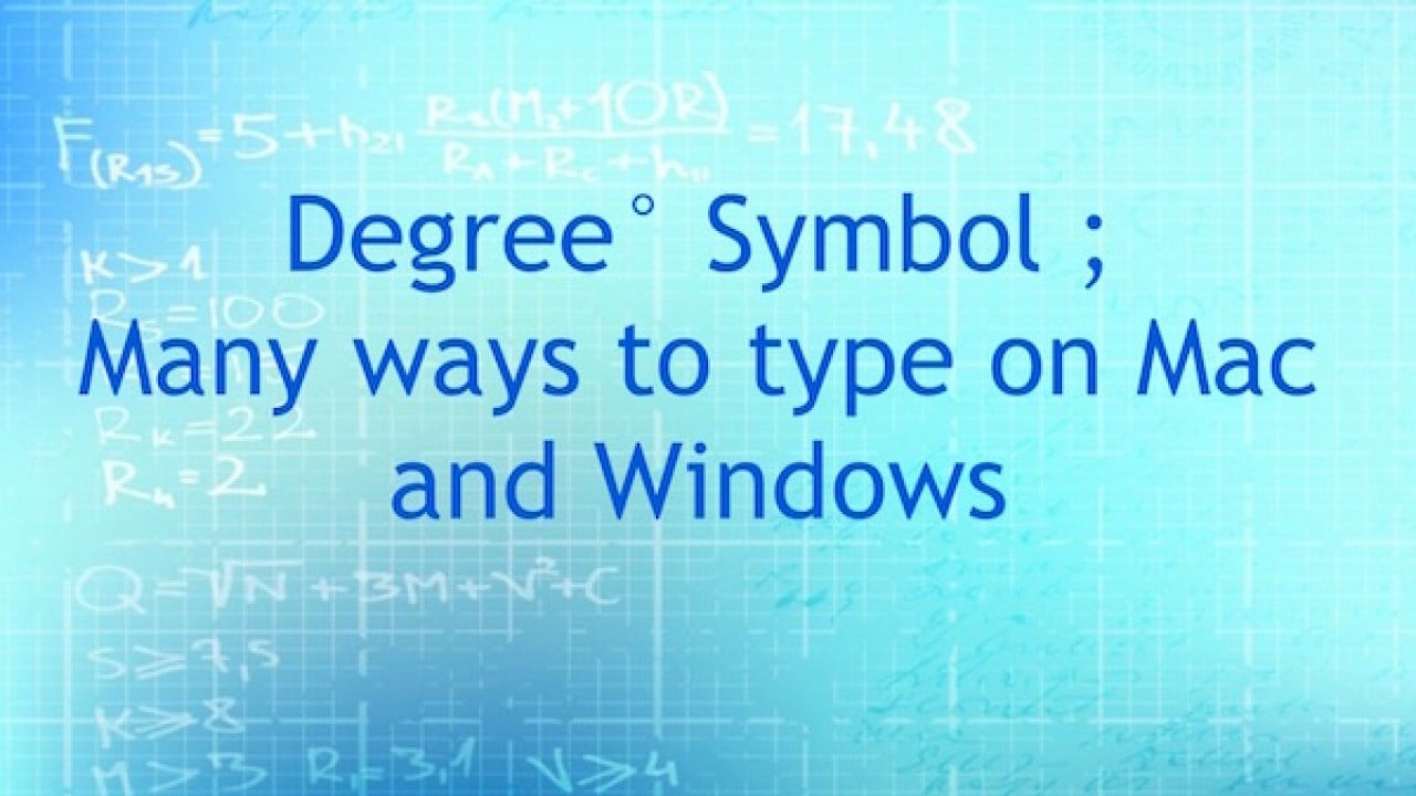 How to insert the degree symbol in Windows, Mac, Android, and iOS