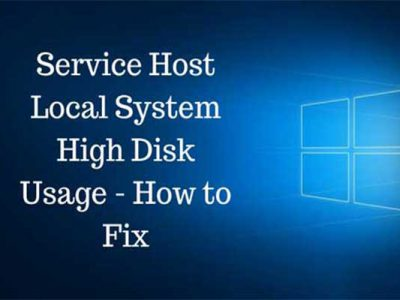 Fixed: svchost.exe Service Host Local System High Disk Usage (Network Restricted)